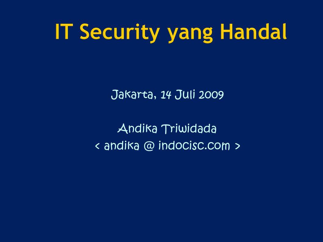 Jakarta, 14 Juli 2009 Andika Triwidada