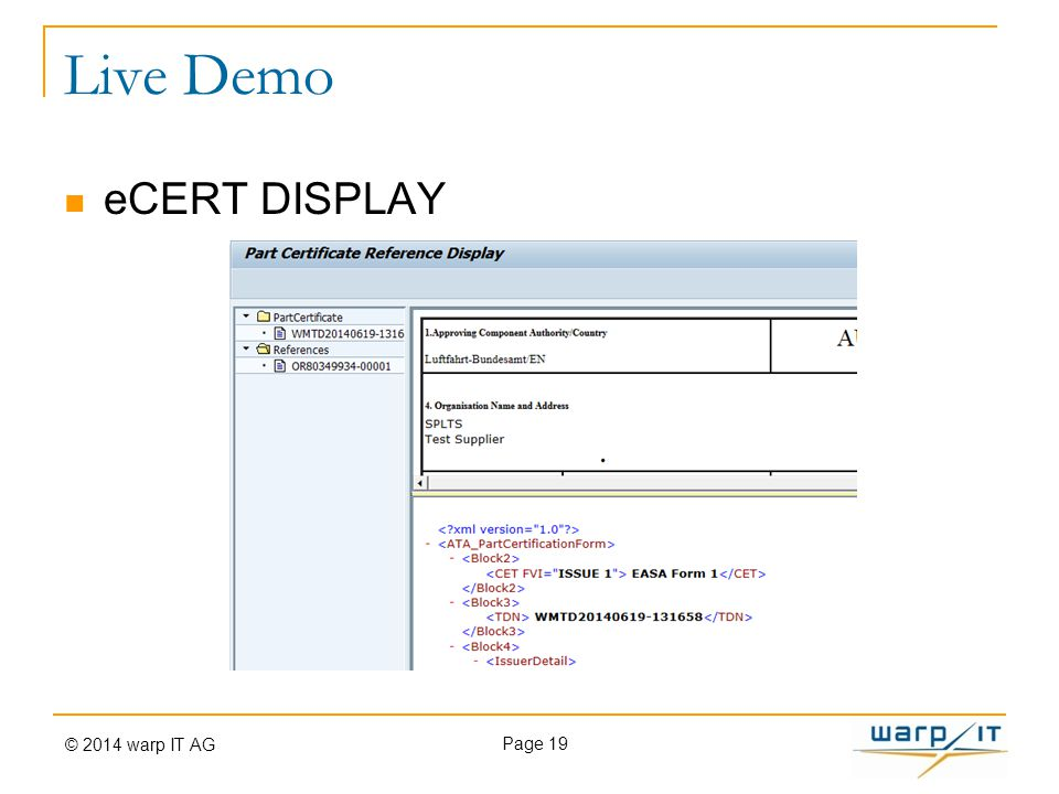 Live Demo eCERT DISPLAY Page 19 © 2014 warp IT AG