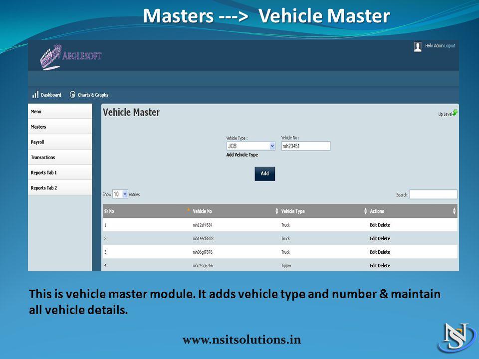 Masters ---> Vehicle Master Masters ---> Vehicle Master This is vehicle master module.