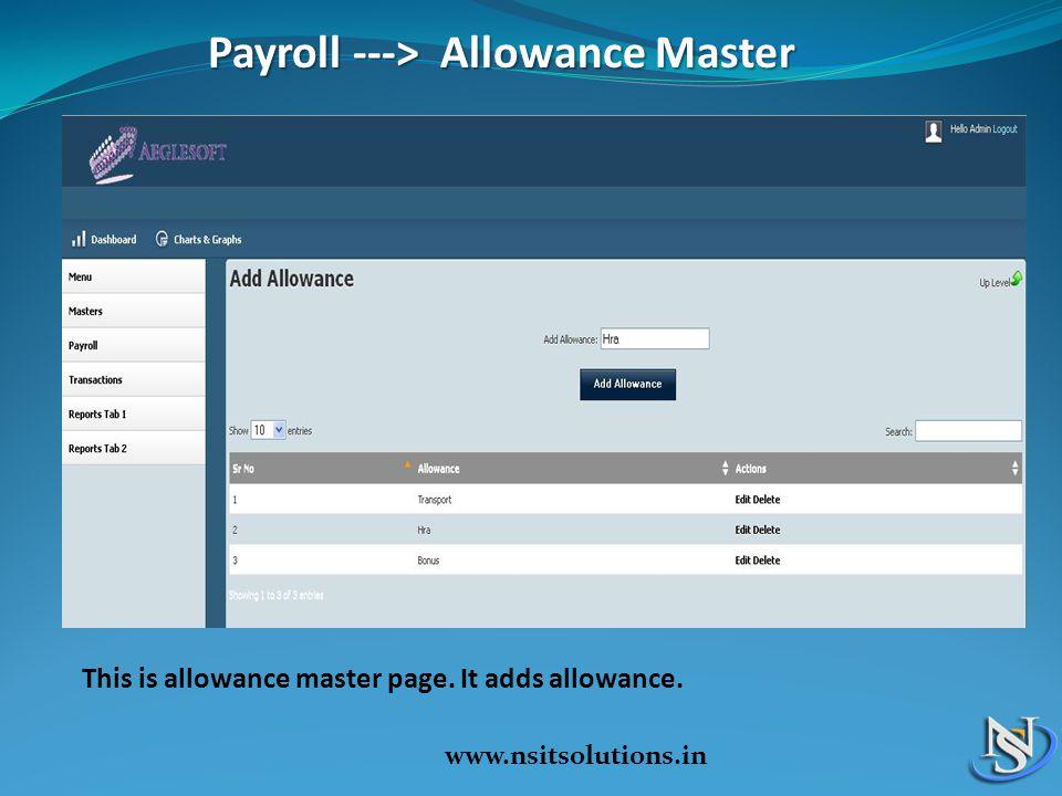 Payroll ---> Allowance Master Payroll ---> Allowance Master This is allowance master page.