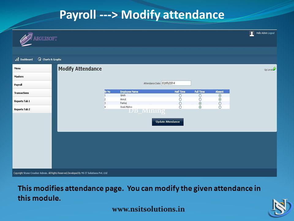 Payroll ---> Modify attendance This modifies attendance page.