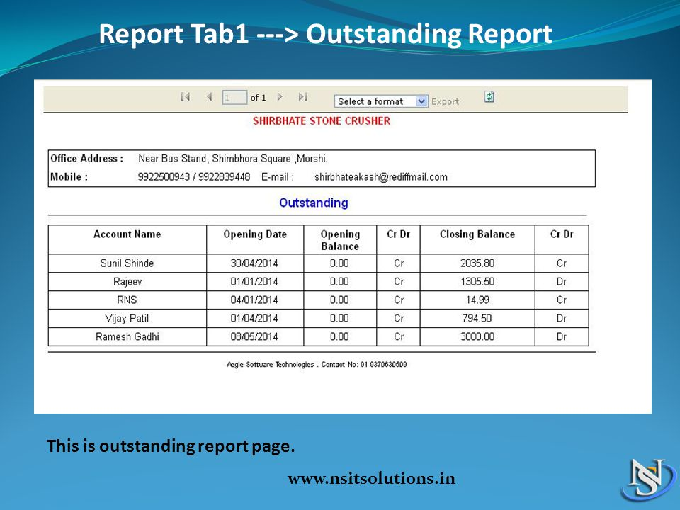 Report Tab1 ---> Outstanding Report www.nsitsolutions.in This is outstanding report page.