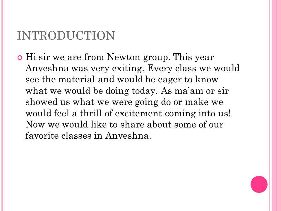 A NVESHNA By Rakshita, Jigisha, Anahita, Akshi, Ritika, Aarushi