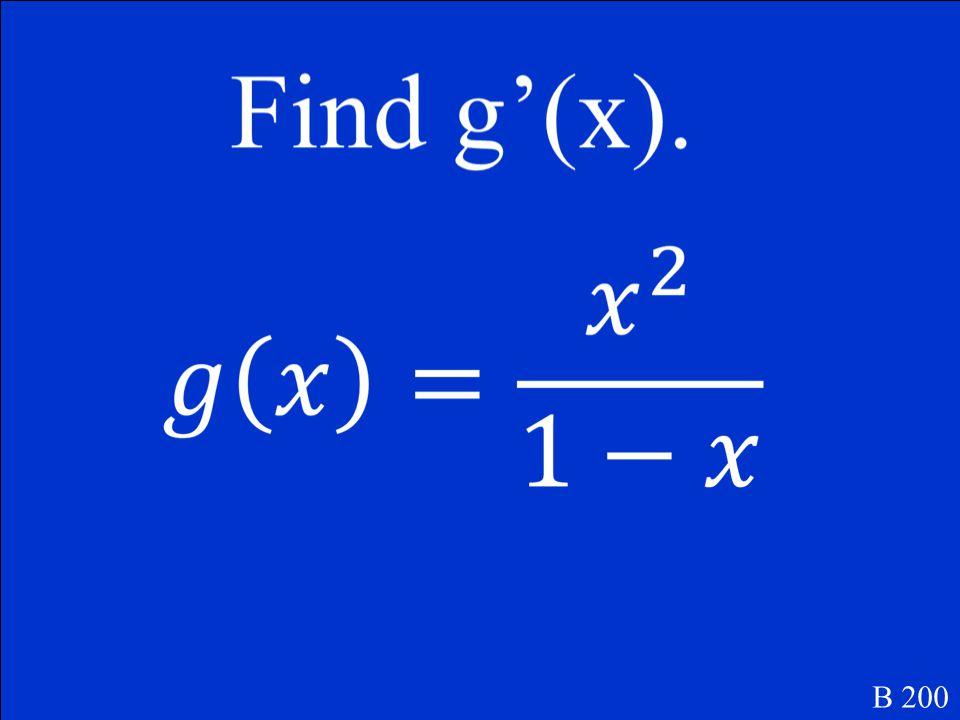 f ' (x) = cosx – xsinx B 100