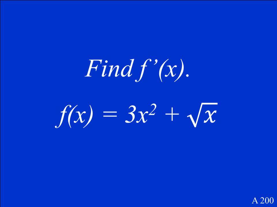 dy/dx = sec 2 x A 100