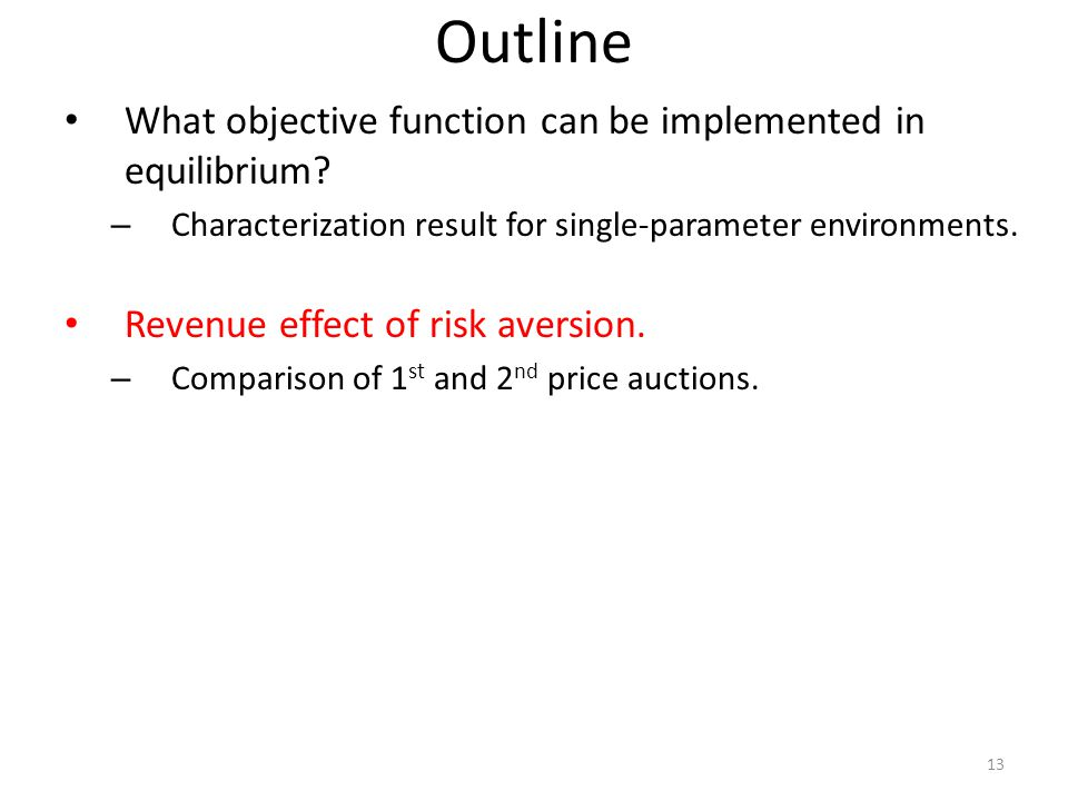 Outline What objective function can be implemented in equilibrium.