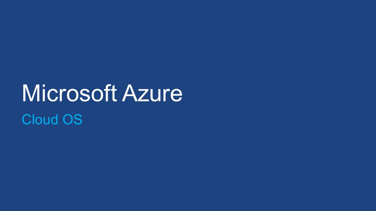 Microsoft Azure Cloud OS