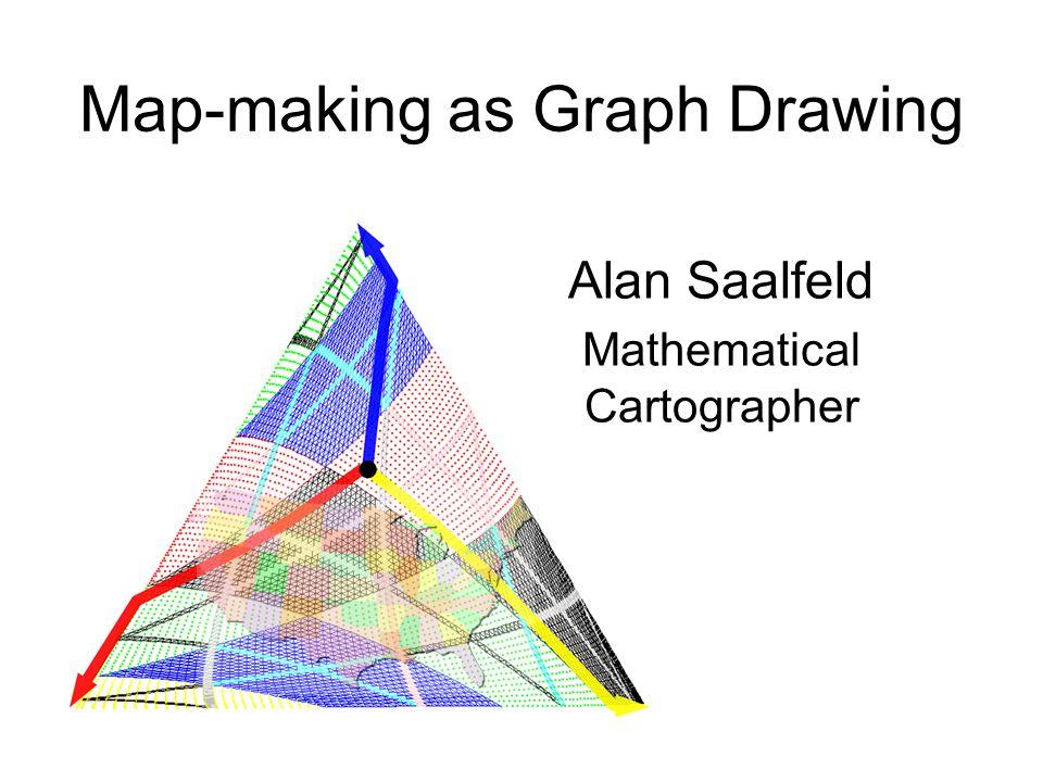Map-making as Graph Drawing Alan Saalfeld Mathematical Cartographer