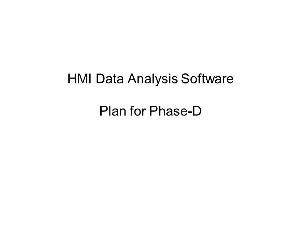 HMI Data Analysis Software Plan for Phase-D