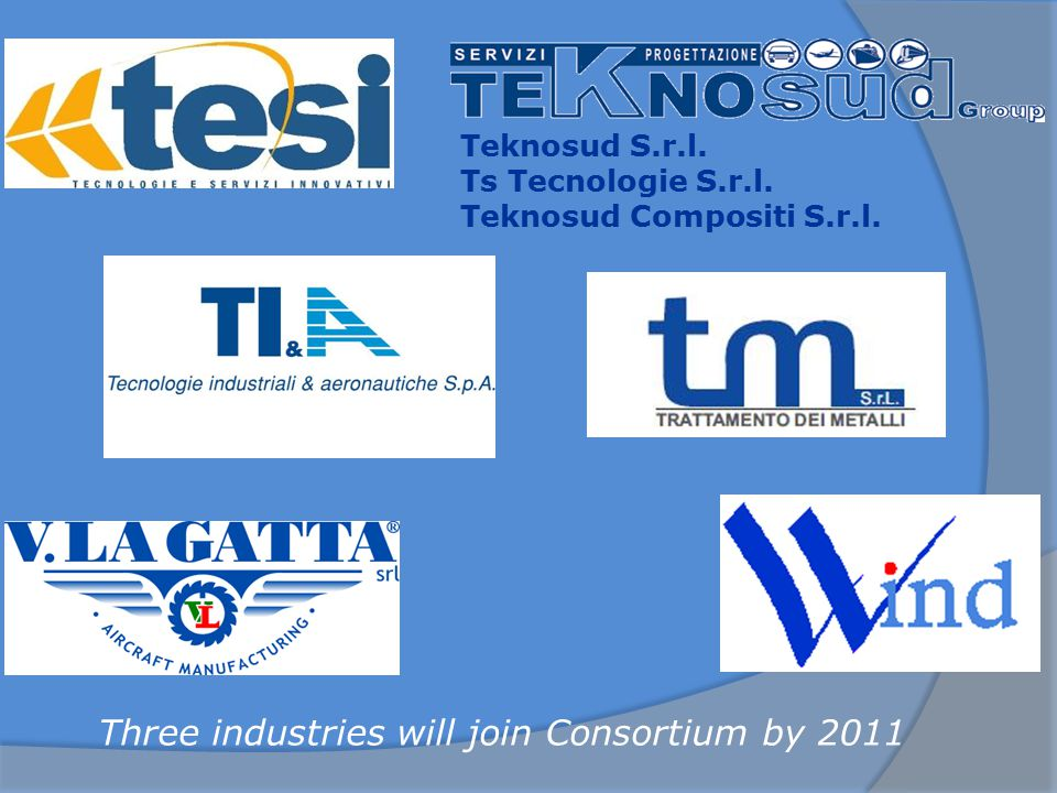 Three industries will join Consortium by 2011 Teknosud S.r.l.