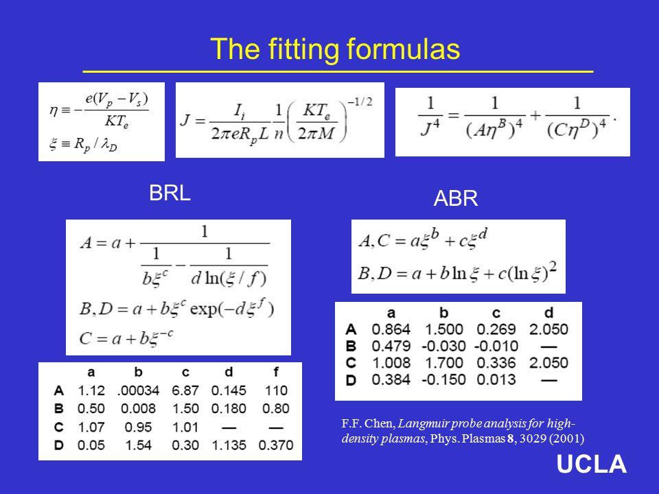 The fitting formulas BRL ABR F.F. Chen, Langmuir probe analysis for high- density plasmas, Phys.