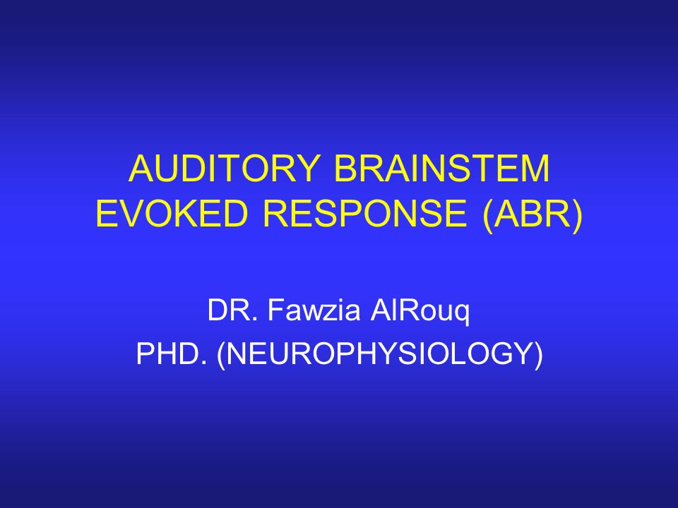 Contd… Identification of retro choclear patholgy Auditory brainstem response (ABR) audiometry is considered an effective screening tool in the evaluation of suspected retrocochlear pathology such as an acoustic neuroma or vestibular schwannoma.
