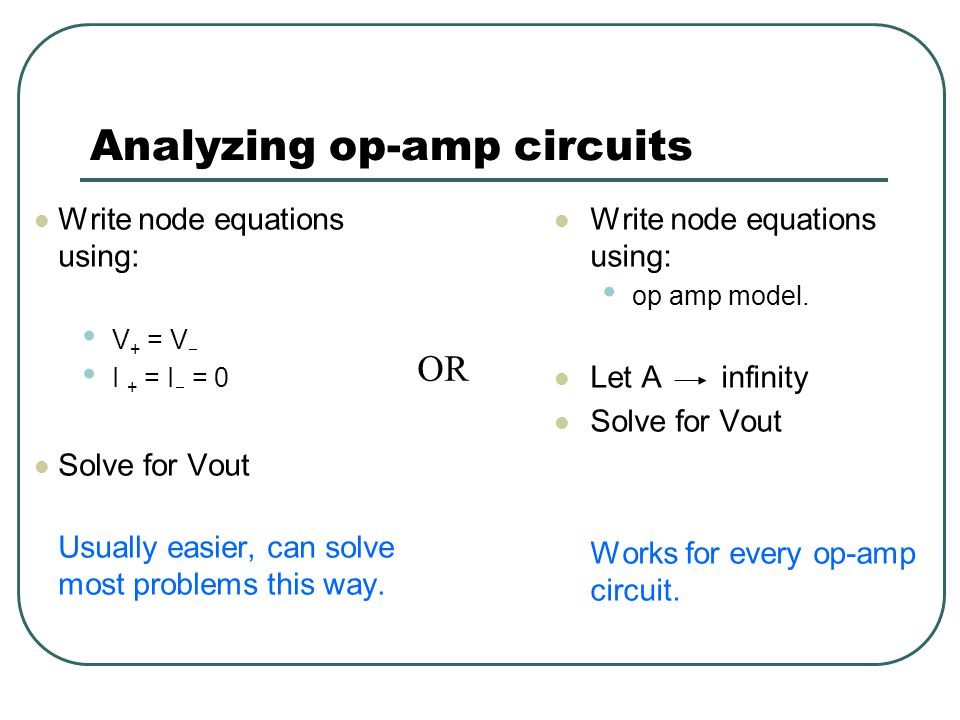 Buffer amplifier V i = V + = V  = V o Isolates input from output V o = V i