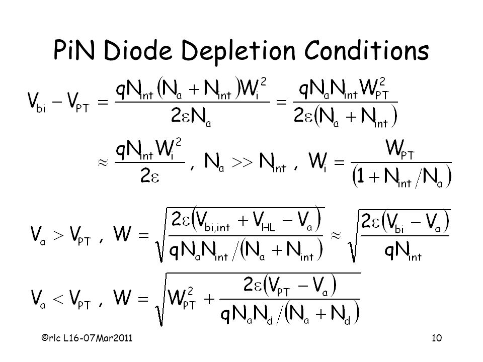 ©rlc L16-07Mar201110 PiN Diode Depletion Conditions