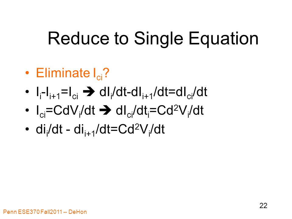 Reduce to Single Equation Eliminate I ci .