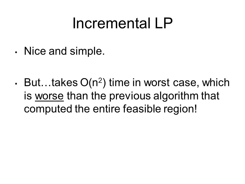 Incremental LP Nice and simple.