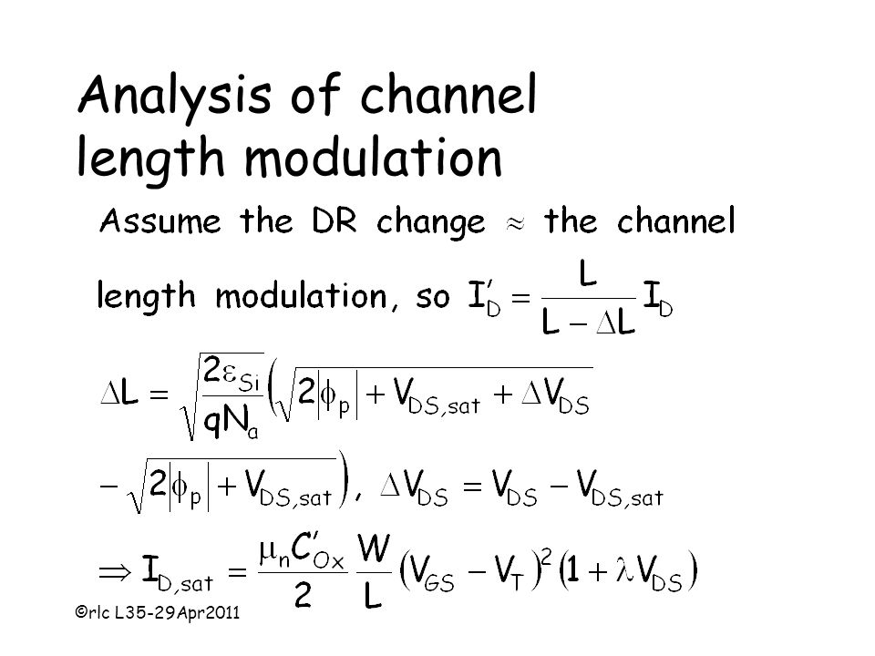 ©rlc L35-29Apr2011 Analysis of channel length modulation