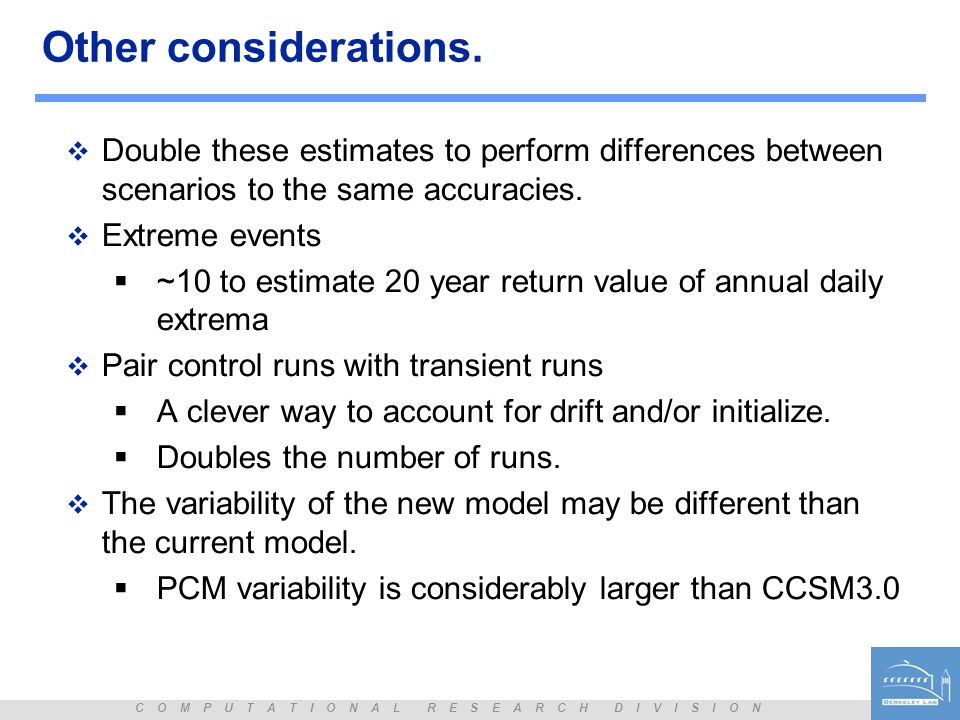 Other considerations.