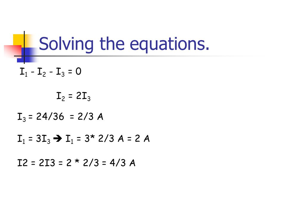 Solving the equations.