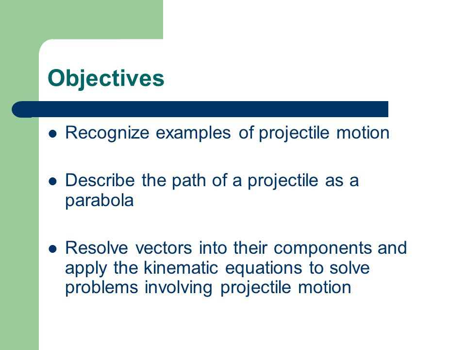 Projectile Motion How can you know the displacement, velocity and acceleration of a ball at any point in time during its flight.