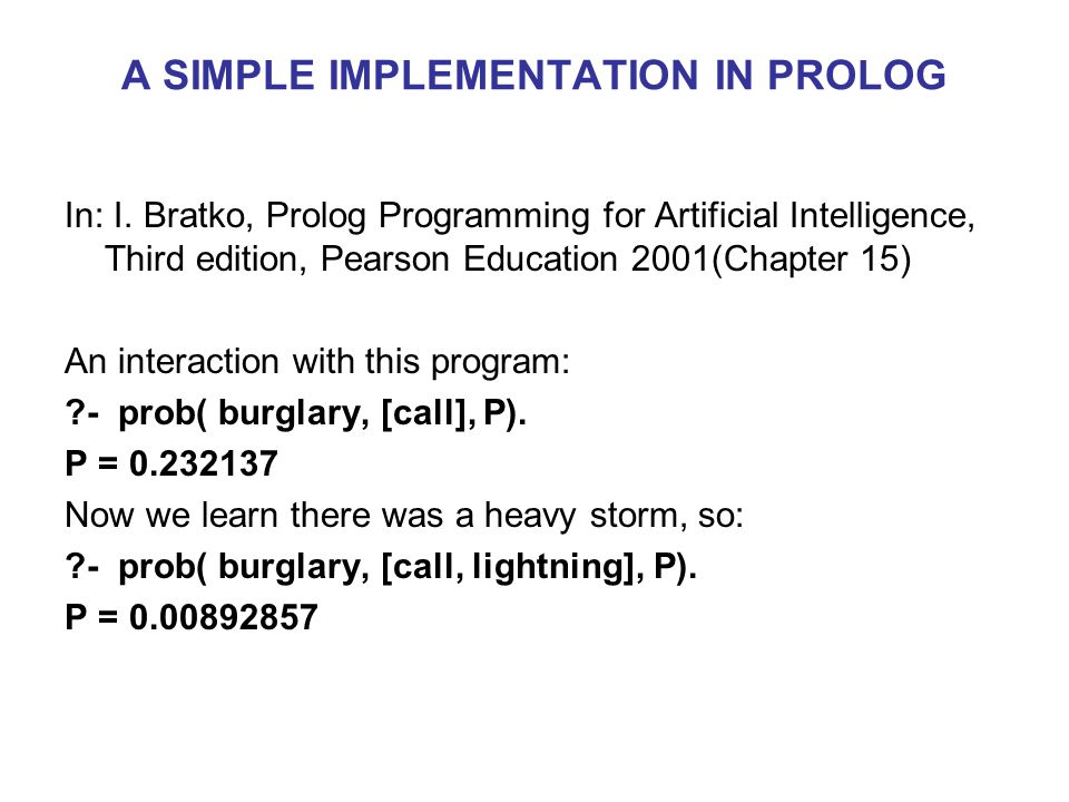 A SIMPLE IMPLEMENTATION IN PROLOG In: I.