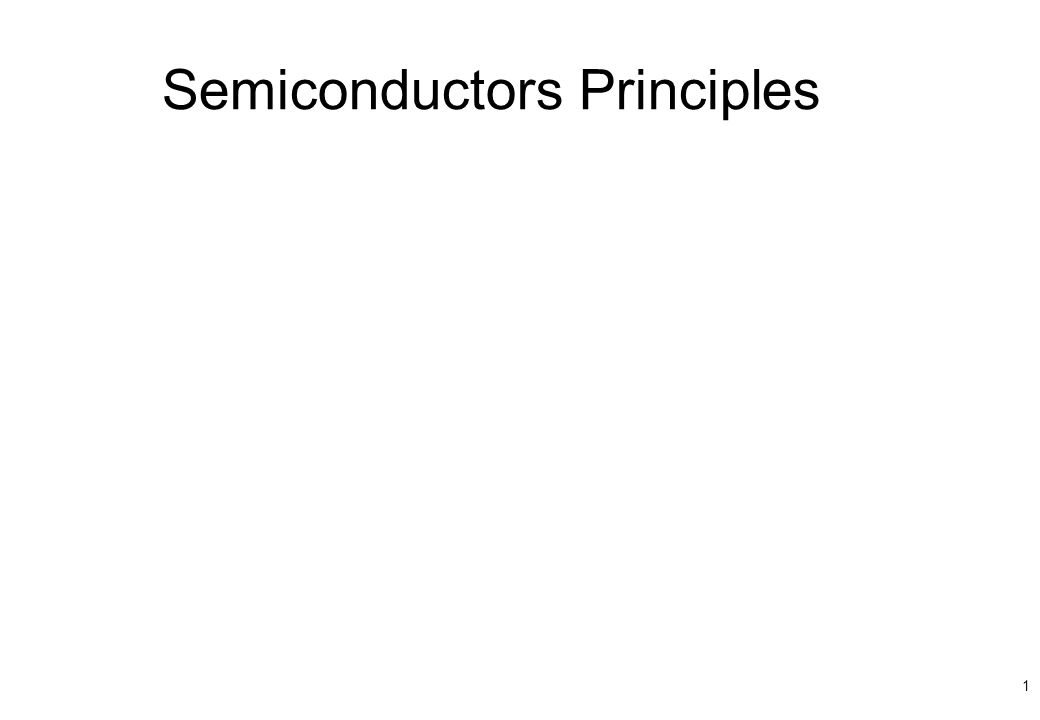 Semiconductors Principles 1