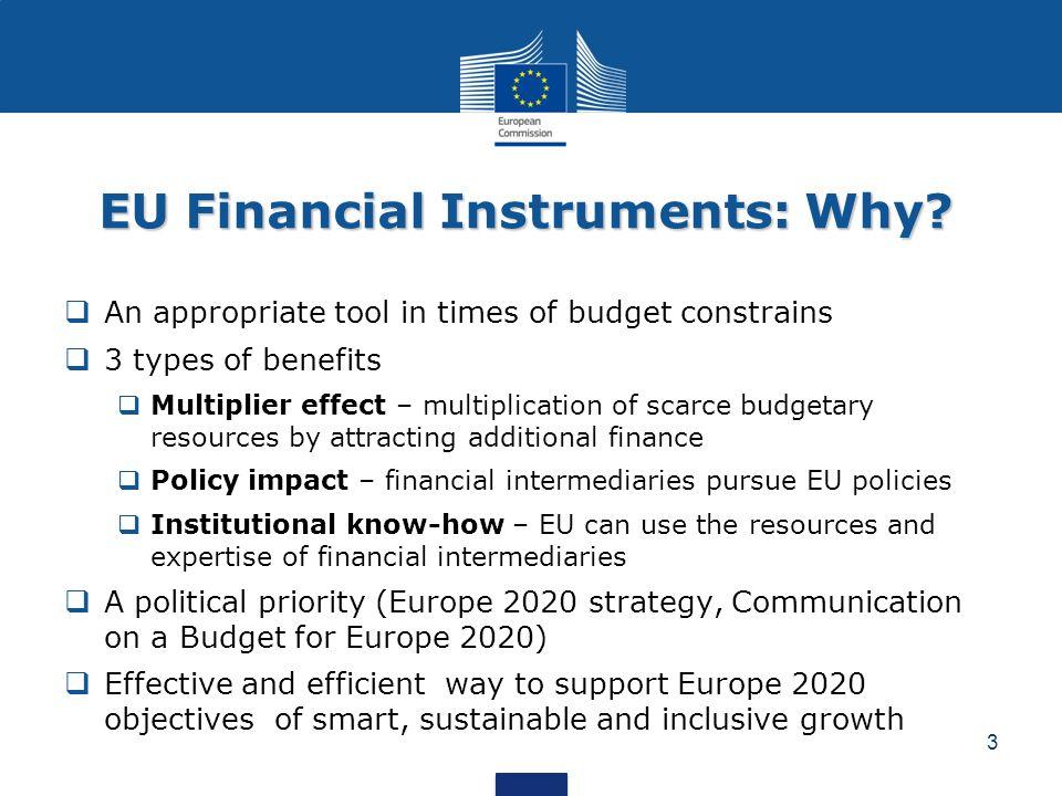 EU Financial Instruments: Why.