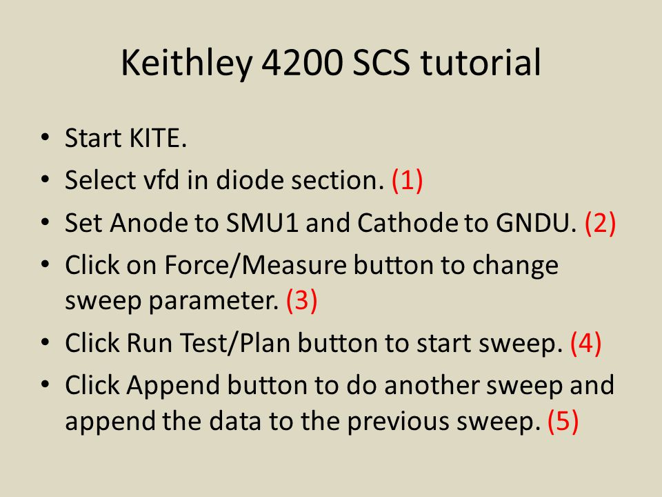 Keithley 4200 SCS tutorial Start KITE. Select vfd in diode section.