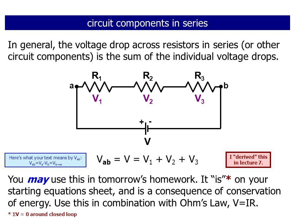 In general, the voltage drop across resistors in series (or other circuit components) is the sum of the individual voltage drops.
