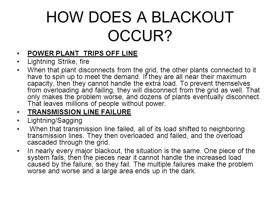 HOW DOES A BLACKOUT OCCUR.