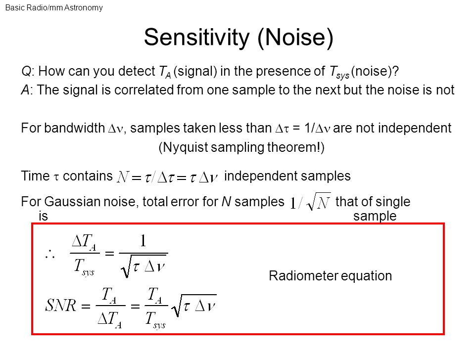 Q: How can you detect T A (signal) in the presence of T sys (noise).