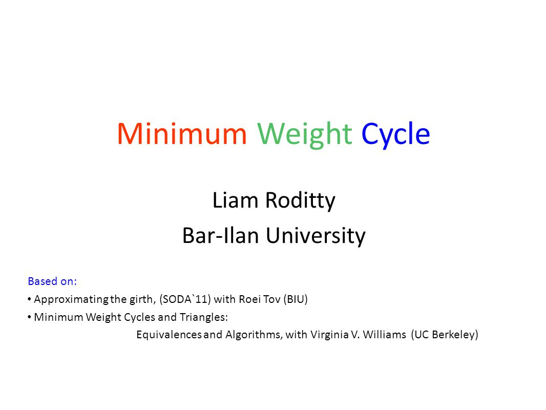 Problem Definition Given a graph G=(V,E) find the Minimum Weight Cycle (Min-Cycle) in the graph.