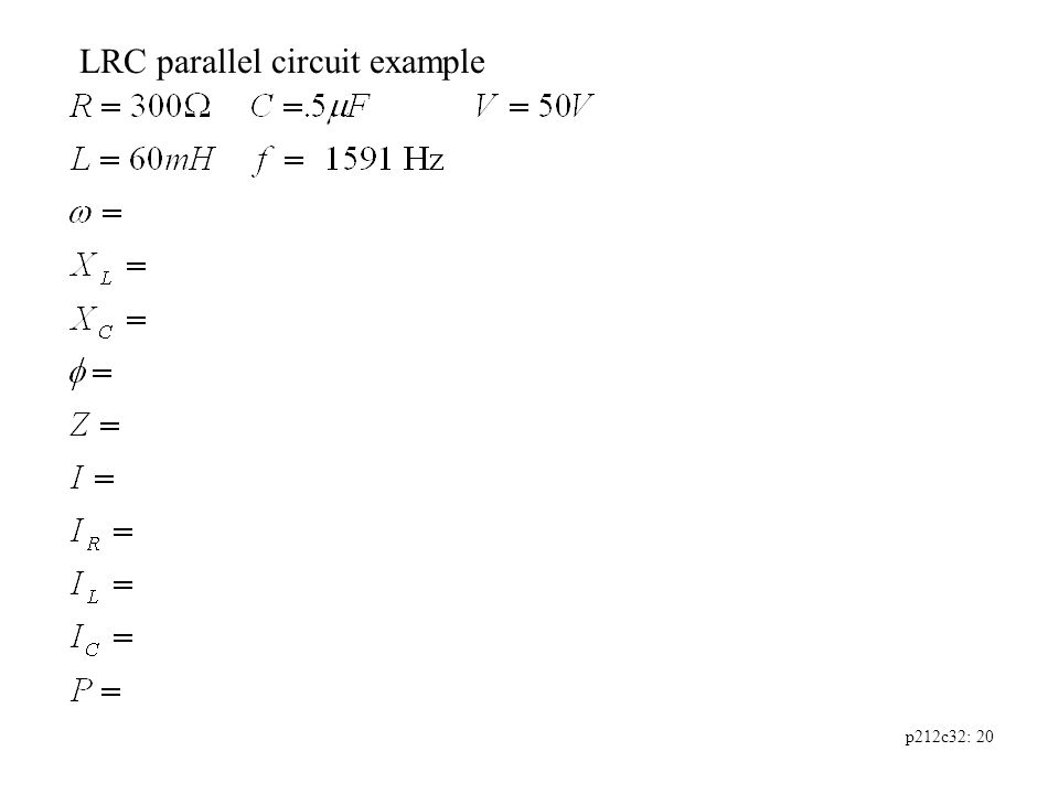 p212c32: 20 LRC parallel circuit example