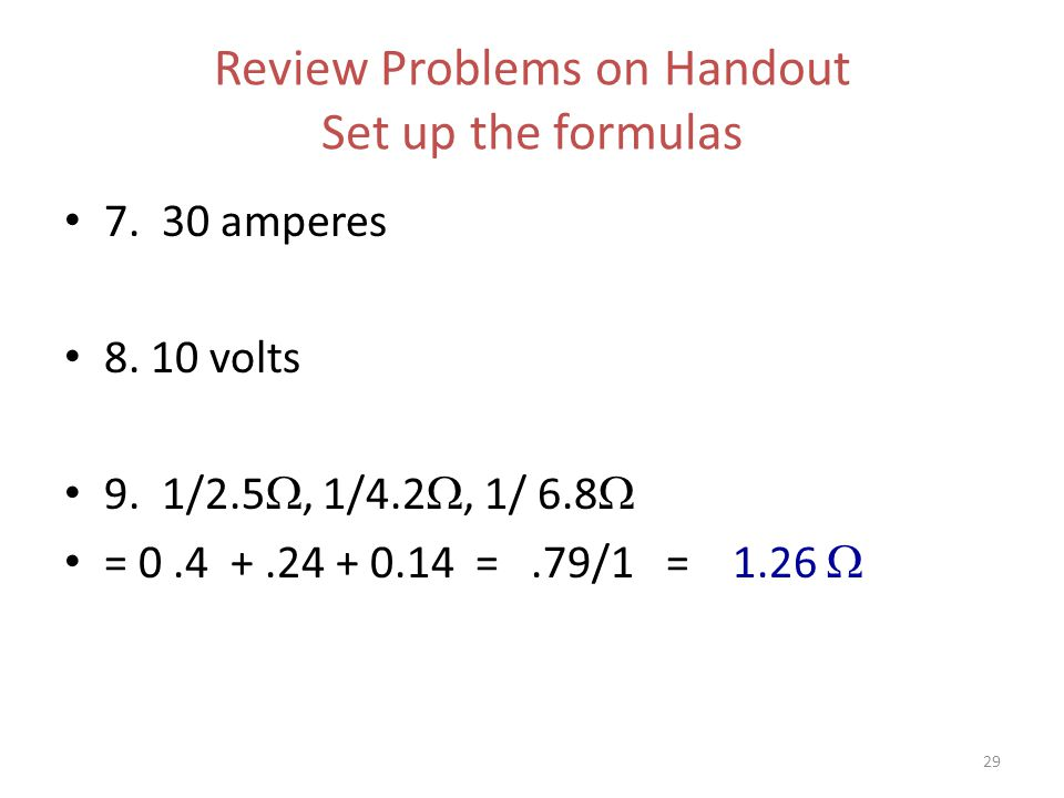 29 Review Problems on Handout Set up the formulas 7.