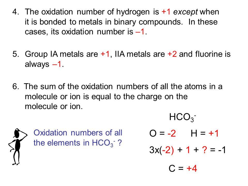 NaIO 3 Na = +1 O = -2 3x(-2) + 1 + .= 0 I = +5 IF 7 F = -1 7x(-1) + .