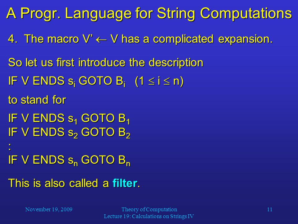 November 19, 2009Theory of Computation Lecture 19: Calculations on Strings IV 11 A Progr.
