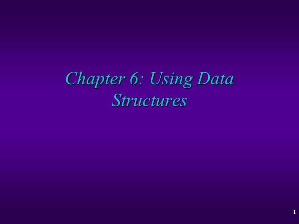 2 Using Data Structures u Records u Lists u Association Lists u Binary Trees u Hierarchical Modelling u Tree Layout