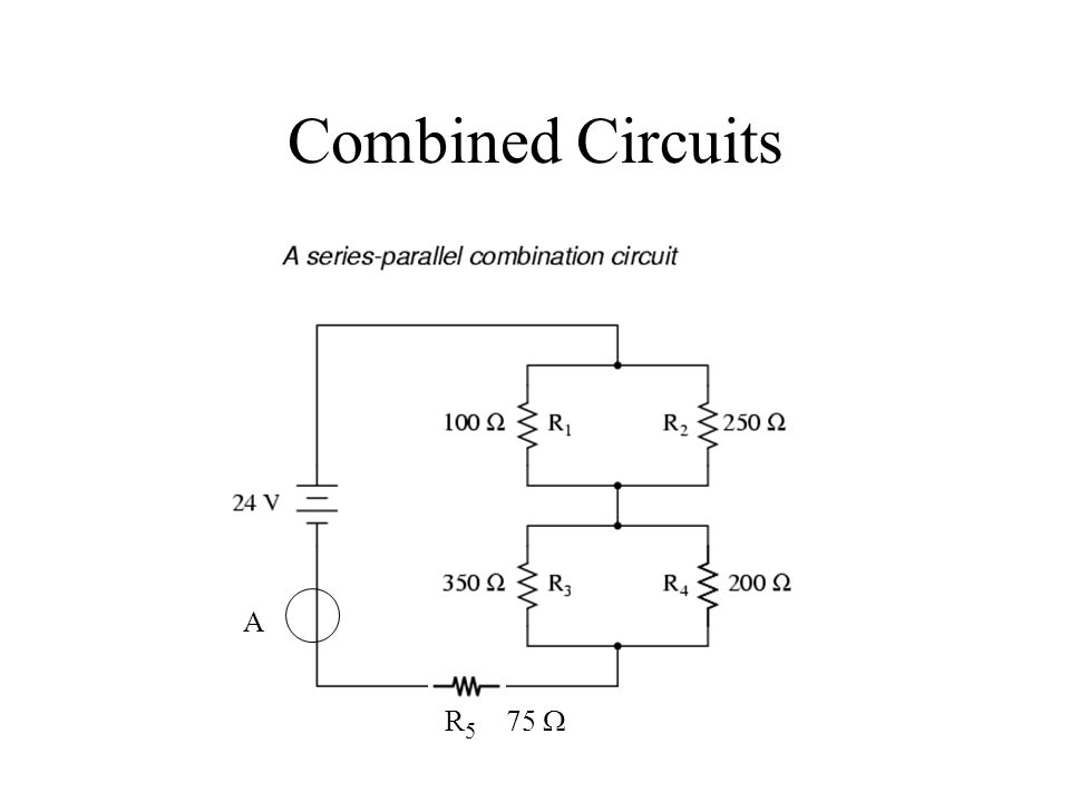 Combined Circuits R 5 75  A