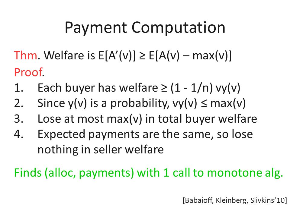Payment Computation Thm. Algorithm A' is Bayesian IC.