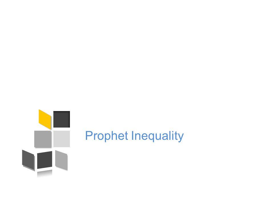 Prophet Inequality