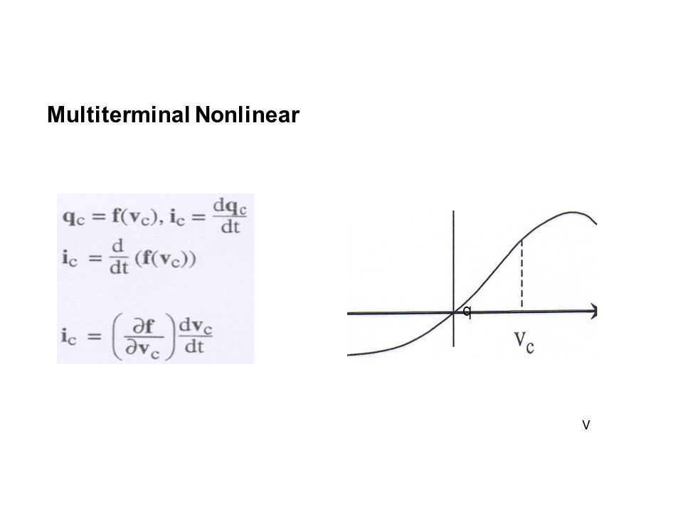 Multiterminal Nonlinear q v