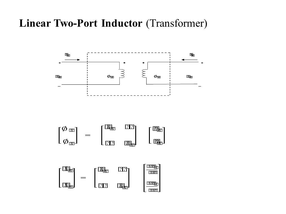 Linear Two-Port Inductor (Transformer)