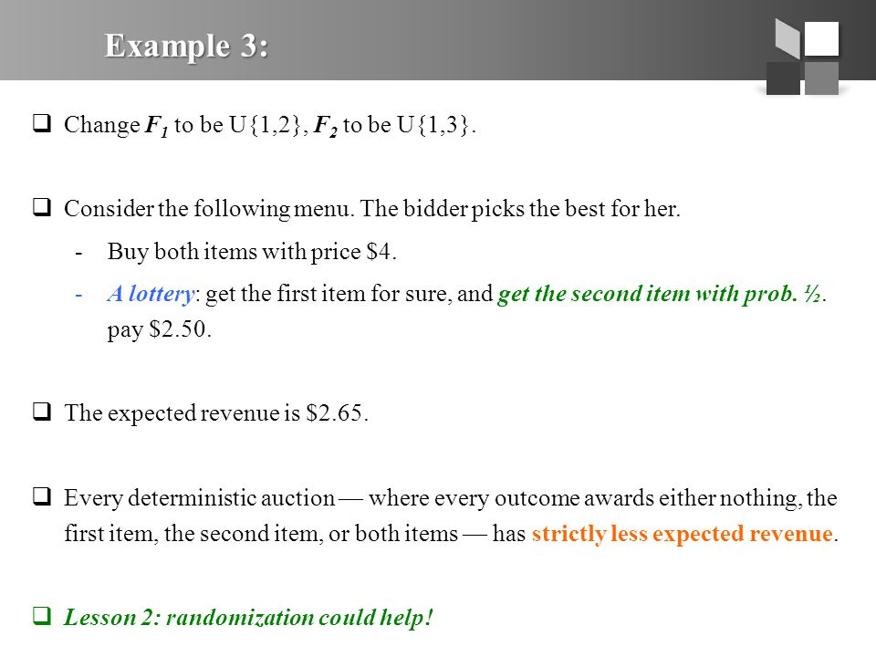 Example 3:  Change F 1 to be U{1,2}, F 2 to be U{1,3}.