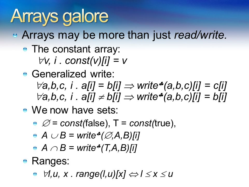 Arrays may be more than just read/write. The constant array:  v, i.