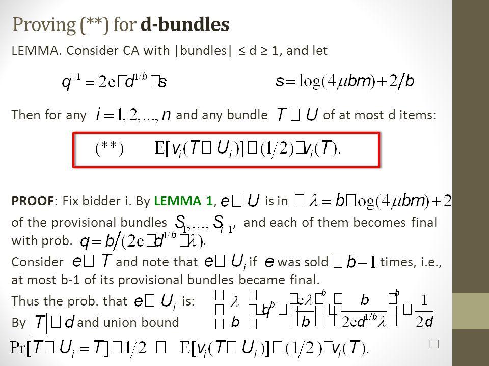 Proving (**) for d-bundles LEMMA.