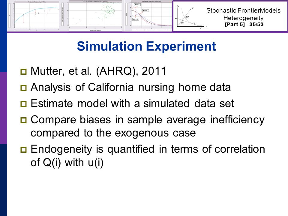 [Part 5] 35/53 Stochastic FrontierModels Heterogeneity Simulation Experiment  Mutter, et al.