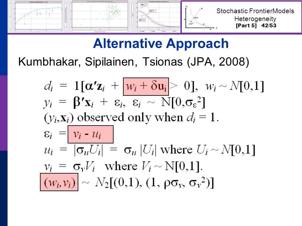 [Part 5] 42/53 Stochastic FrontierModels Heterogeneity Alternative Approach Kumbhakar, Sipilainen, Tsionas (JPA, 2008)