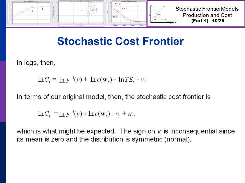 [Part 4] 10/25 Stochastic FrontierModels Production and Cost Stochastic Cost Frontier