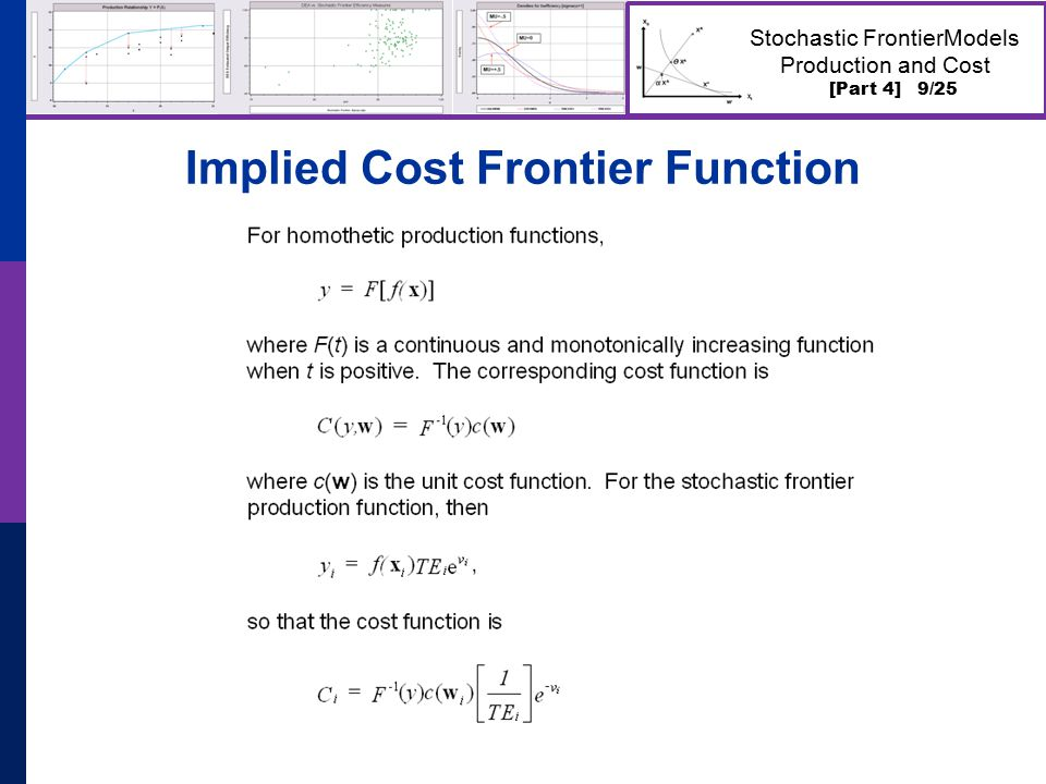 [Part 4] 9/25 Stochastic FrontierModels Production and Cost Implied Cost Frontier Function