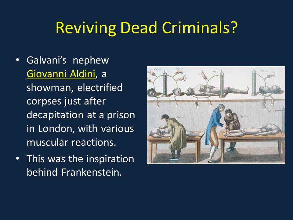 Reviving Dead Criminals.